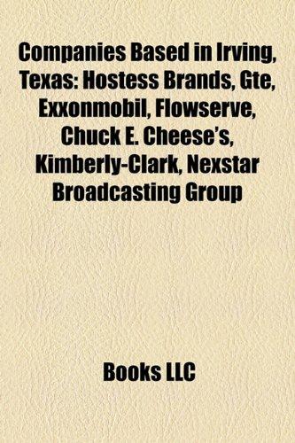 companies-based-in-irving-texas-hostess-brands-gte-exxonmobil-flowserve-kimberly-clark-chuck-e-chees