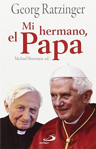 Mi hermano, el Papa (Caminos) por Georg Ratzinger