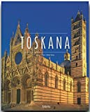 TOSKANA - Ein Premium***-Bildband in stabilem Schmuckschuber mit 224 Seiten und über 330 Abbildungen - STÜRTZ Verlag - Ulrike Ratay (Autorin), Jürgen Richter (Fotograf)
