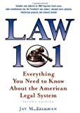 Law 101: Everything You Need to Know about the American Legal System by Jay M. Feinman (2006-08-01)