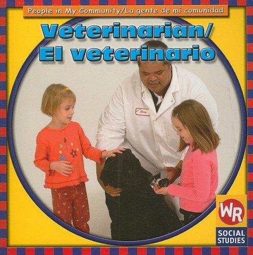 Veterinarian/El Veterinario (People in My Community) por JoAnn Early Macken