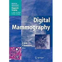 Digital Mammography: Current Concepts (Medical Radiology)