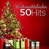 Weihnachtslieder: 50 Hits