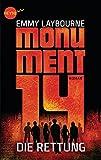 Monument 14: Die Rettung (3): Roman