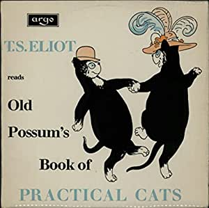 Old Possum S Book Of Practical Cats Amazon