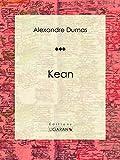 Kean: Pièce théâtre