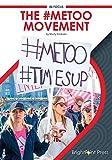 The #MeToo Movement