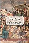 Chant d'un Depart par Mireur
