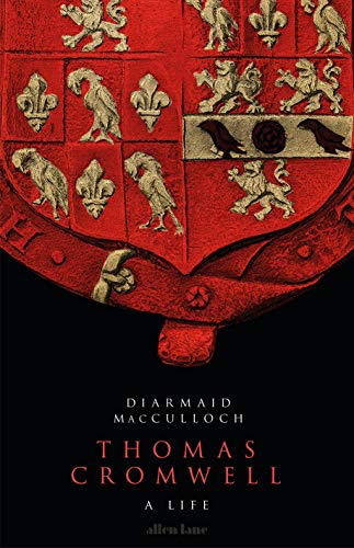 Thomas Cromwell: A Life por Diarmaid MacCulloch