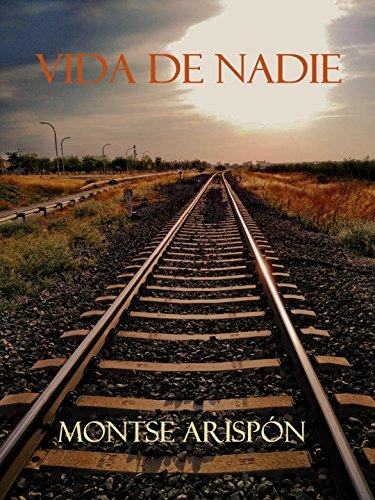 Vida de Nadie por Montse Arispón