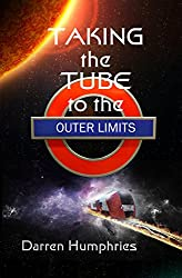 Taking the Tube to the Outer Limits