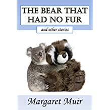 The Bear that had no Fur: and other stories
