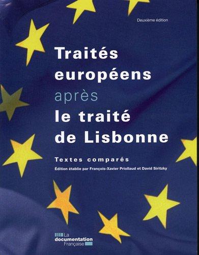 Les traités européens après le traité de Lisbonne - Textes comparés - 2e édition