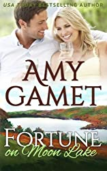 Fortune on Moon Lake (Love on the Lake) (Volume 2) by Amy Gamet (2015-04-22)