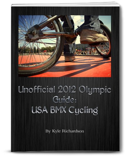 Unofficial 2012 Olympic Guides: USA BMX Cycling (English Edition)