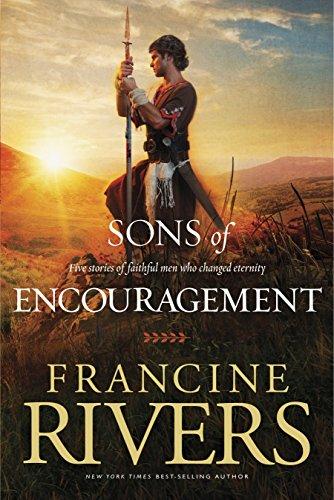 Sons of Encouragement (English Edition) por Francine Rivers