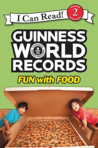 Guinness World Records: Fun with Food (I Can Read! Level 2: Guinness World Records)