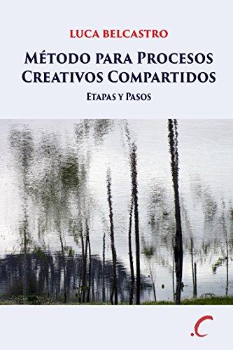 Método para Procesos Creativos Compartidos: Etapas y Pasos