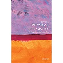 Physical Chemistry: A Very Short Introduction (Very Short Introductions) (English Edition)