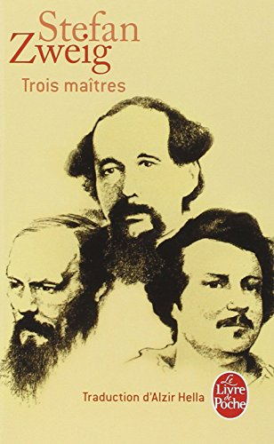 Trois Maîtres : Balzac, Dickens, Dostoievski