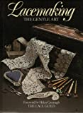 Lacemaking: The Gentle Art (Lace Making)