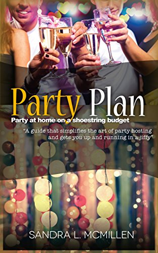 Party Plan - Party at Home on a Shoestring Budget (English Edition) (Home Budget-organizer)
