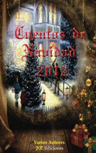 Cuentos de navidad 2012 por Varios Autores