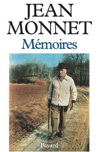 Mémoires par Jean Monnet