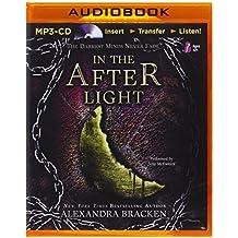 In the Afterlight (Darkest Minds) by Alexandra Bracken (2014-10-28)
