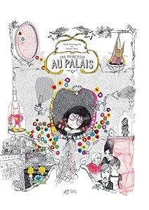 """Afficher """"Une Princesse au palais"""""""