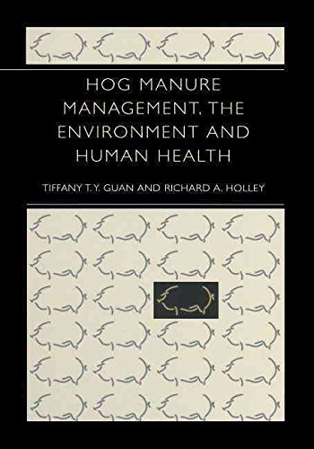 [(Hog Manure Management, the Environment and Human Health)] [By (author) Tiffany T.Y. Guan ] published on (October, 2012)