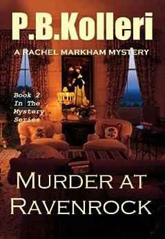 Murder at Ravenrock (Rachel Markham Mystery Series Book 2) by [Kolleri, PB]