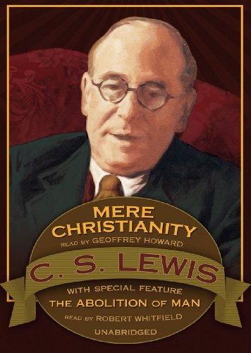 Mere Christianity: Abolition of Man (Bonus Feature)