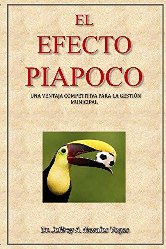 El Efecto Piapoco: una ventaja competitiva para la gestion municipal