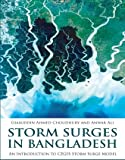 Telecharger Livres Storm Surges in Bangladesh an Introduction to CEGIS Storm Surge Model (PDF,EPUB,MOBI) gratuits en Francaise