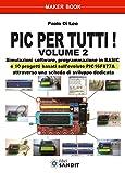 eBook Gratis da Scaricare Il pic per tutti 2 (PDF,EPUB,MOBI) Online Italiano