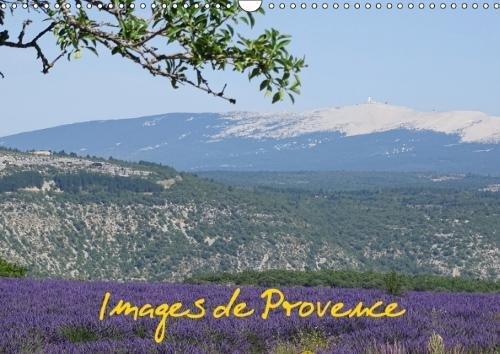 Images De Provence 2018: Images De La Beaute De La Provence par Georg Bast