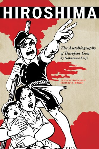 Hiroshima: The Autobiography of Barefoot Gen (Asian Voices) (English Edition)