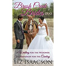 A Brush Creek Brides Duo: A Wedding for the Widower & A Companion for the Cowboy (English Edition)