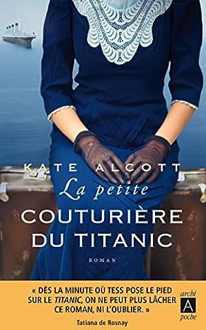 Les Francais Du Titanic - La petite couturière du