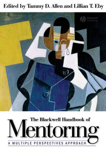The Blackwell Handbook of Mentoring: A Multiple Perspectives Approach (English Edition)