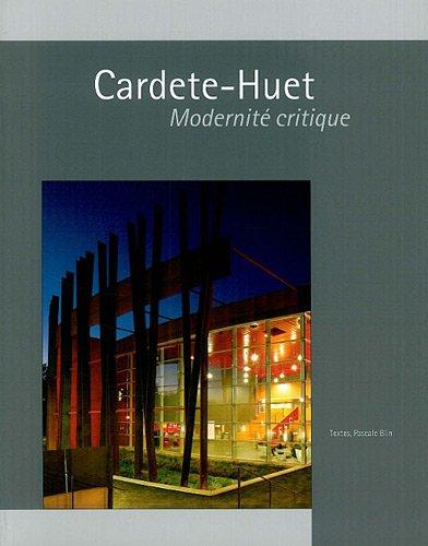 Cardete-Huet : Modernité critique