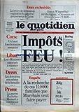 QUOTIDIEN DE PARIS (LE) [No 1183] du 14/09/1983 - LETTRE DE DEMISSION DU GENERAL GOUVERNEUR DE LYON - SIMON WIESENTHAL - DES NAZIS ONT TRAVAILLE POUR L4URSS - BOEING - FITERMAN SUR LA LIGNE DE MOSCOU - CORSE - UN HAUT FONCTIONNAIRE ASSASSINE - FAUSSES FACTURES - LIBAN - LES MARINES AUTORISES A RIPOSTER - DREUX - BATAILLES - PRESSE - LA GUERRE HACHETTE-HERSANT - A LA RECHERCHE DE CES 110 MILLE FAMILLES QUE MARCHAIS VEUT FAIRE PAYER....