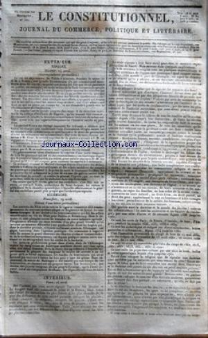 CONSTITUTIONNEL (LE) [No 115] du 25/04/1825 - ESPAGNE - LE ROI EST DEJA REVENU DE TOLEDE A ARANJUEZ - LES JESUITES FONT DE GRANDS PROGRES CHEZ NOUS - LE GENERAL CRUZ A ETE DECLARE INNOCENT - LE TRIBUNAL CRIMINEL DE MADRID - AFFAIRE DU GENERAL COPONS ET DES AUTRES MEMBRES DU CONSEIL DE GUERRE QUI A CONDAMNE A LA PEINE DE MORT LE LIEUTENANT GOIFFIEU - ON ASSURE QUE LE P. CIRILLE - GENERAL DES CORDELIERS - S'EST MIS EN ROUTE ET QUE LE P. VELEZ - ARCHEVEQUE DE SAINT-JACQUES LUI CEDERA LA PRESIDENCE