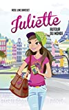 JULIETTE AUT DU MONDE T01 - Juliette à Paris et Juliette à Amsterdam