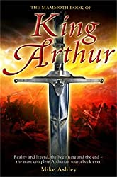 The Mammoth Book of King Arthur (Mammoth Books)
