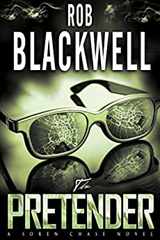 The Pretender (The Soren Chase Series Book 2) by [Blackwell, Rob]