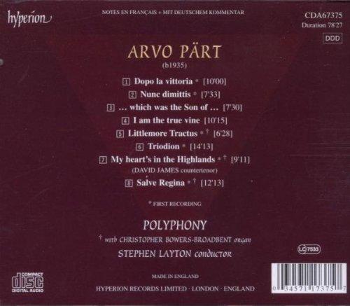Pärt : Triodion, Dopo la vittoria, Nunc dimittis, I am the true vine, Littlemore Tractus, Salve Regina...