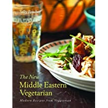 New Middle Eastern Vegetarian, the: Modern Recipes from Veggiestan by Sally Butcher (2012-03-19)