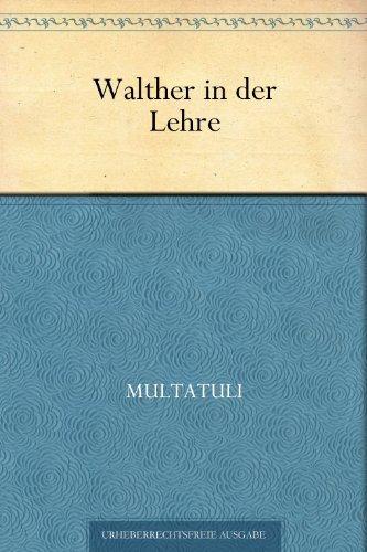 Walther in der Lehre